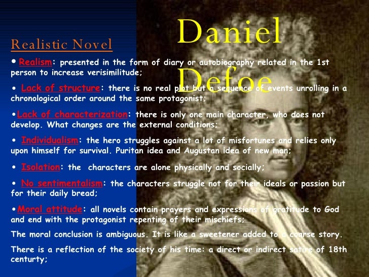 a literary analysis of the eighteenth century novel by daniel defoe Almost all critical analysis of daniel defoe's novel moll flanders focuses on of some of the features of 18th century english literature daniel received.