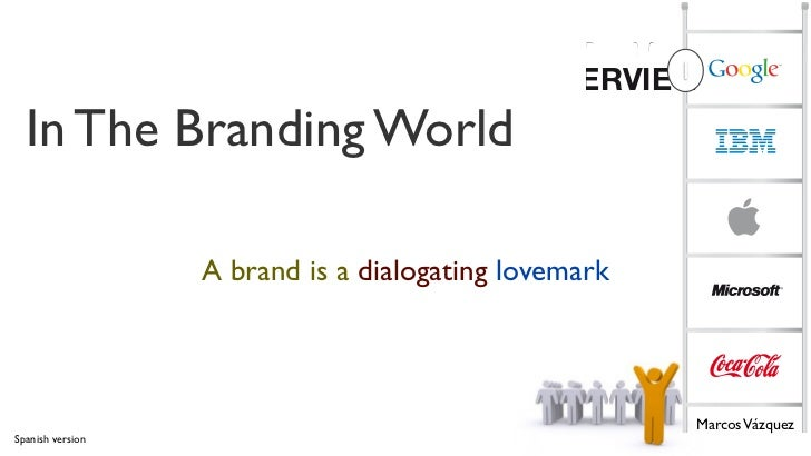 TOP 100                                             OVERVIEW1  In The Branding World                  A brand is a dialoga...