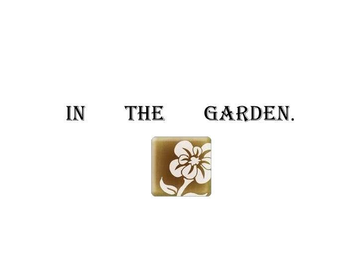 In The Garden   Eliesha