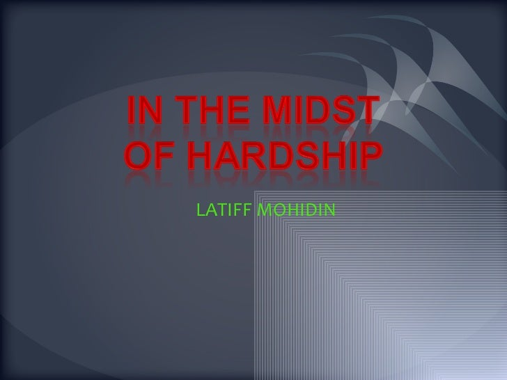 In the midst of hardship