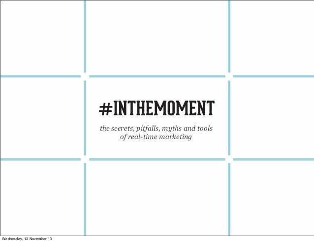 In The Moment - The Art of Campaigning in Real-Time