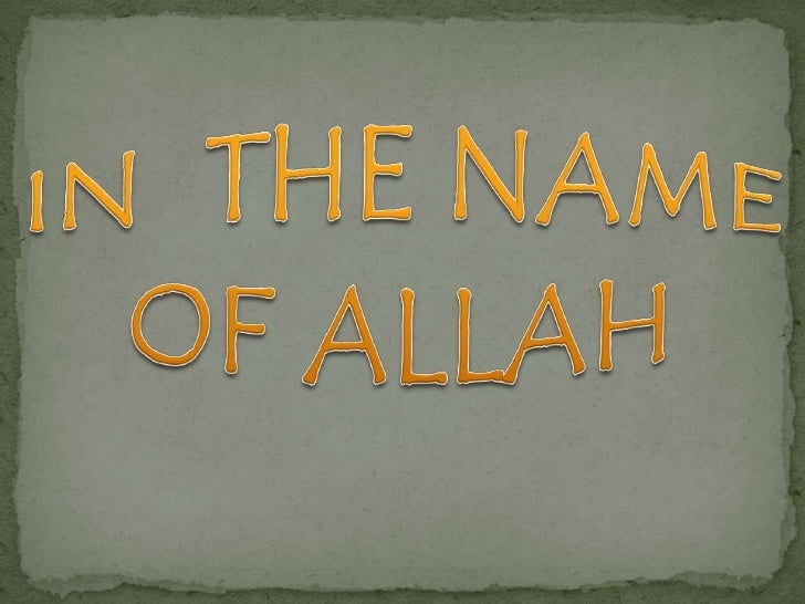 IN  THE NAME OF ALLAH<br />