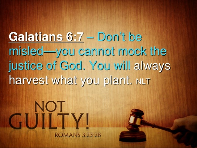Galatians 6:7 – Don't be