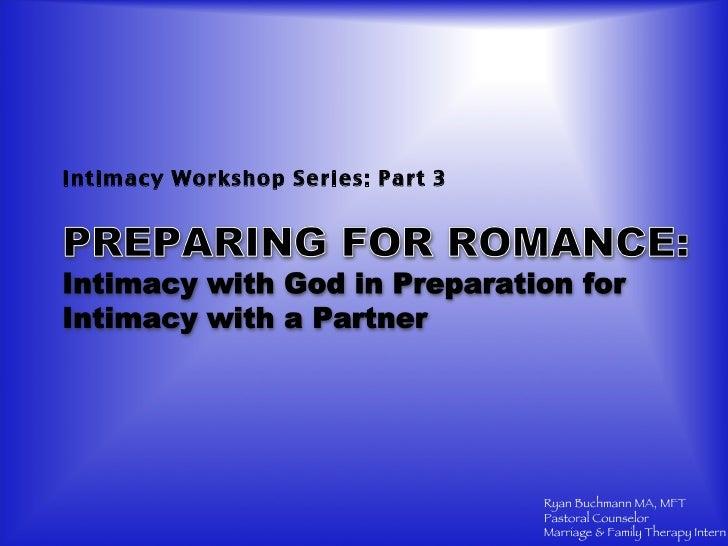 <ul><li>Intimacy Workshop Series: Part 3 </li></ul>
