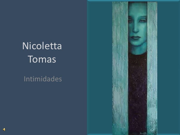 Nicoletta  Tomas Intimidades