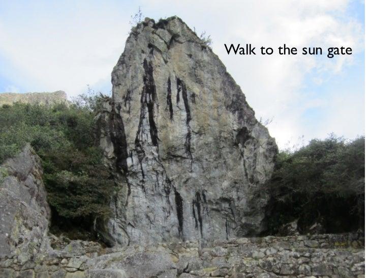 Walk to the sun gate