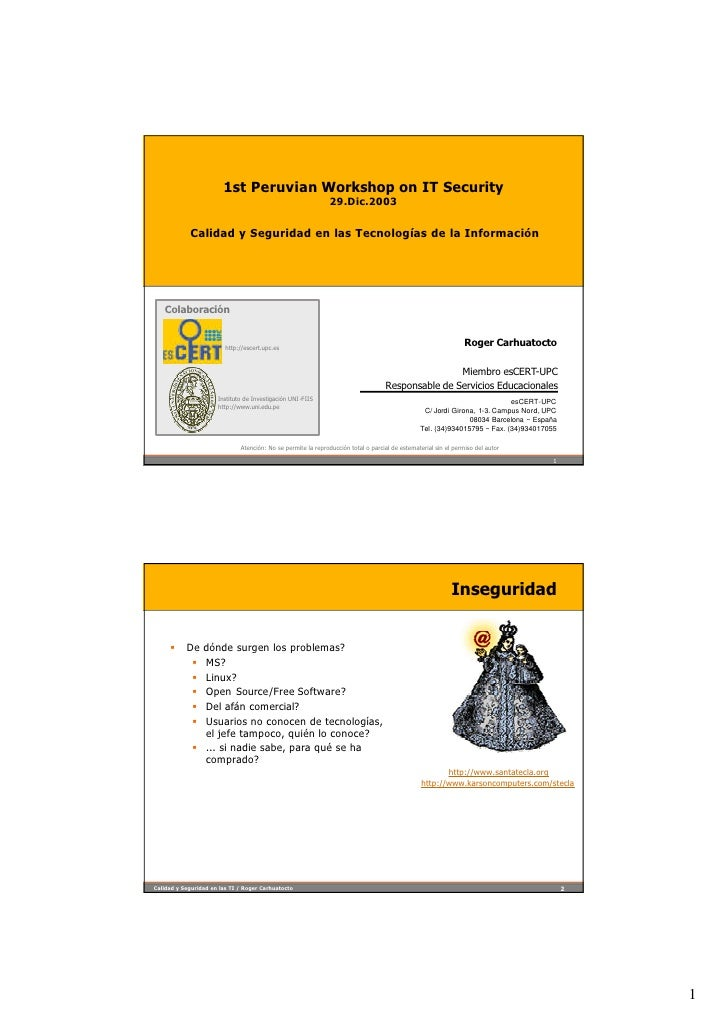 1st Peruvian Workshop on IT Security                                                                29.Dic.2003           ...