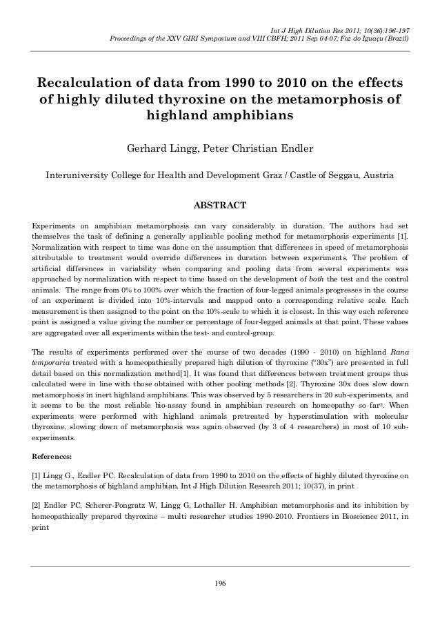 Int J High Dilution Res 2011; 10(36):196-197 Proceedings of the XXV GIRI Symposium and VIII CBFH; 2011 Sep 04-07; Foz do I...