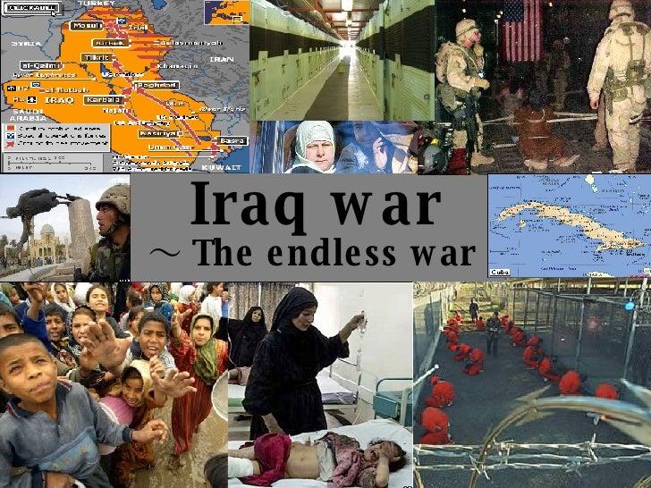 Iraq war ~ The endless war ~