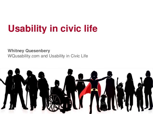 Usability in civic lifeWhitney QuesenberyWQusability.com and Usability in Civic Life