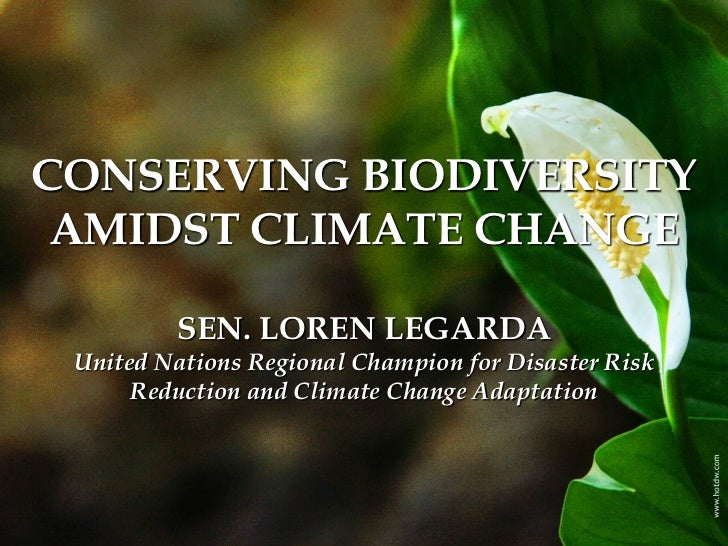 CONSERVING BIODIVERSITY AMIDST CLIMATE CHANGE
