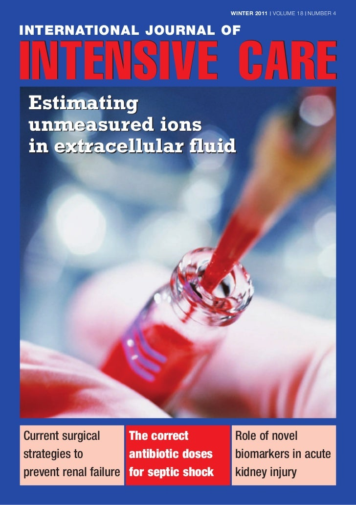 WINTER 2011 | VOLUME 18 | NUMBER 4INTERNATIONAL JOURNAL OFINTENSIVE CARE Estimating unmeasured ions in extracellular fluid...