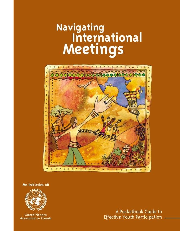 Navigating                           International                         Meetings An initiative of:                     ...