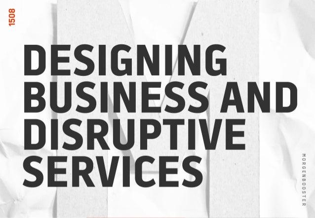 DISRUPTIVE BUSINESS DESIGN MORGENBOOSTER 2015