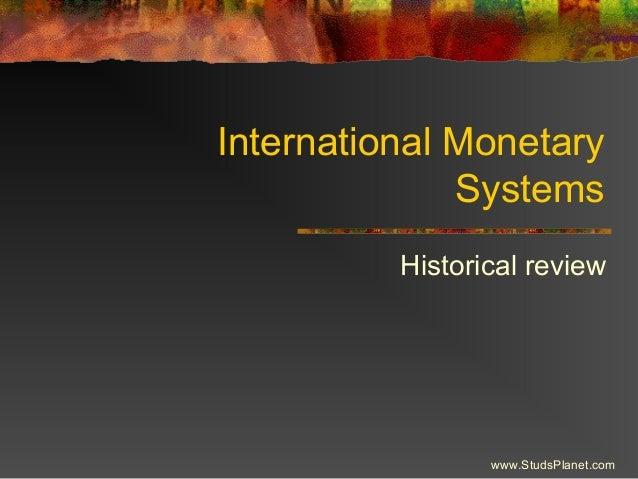 Int monetary systems