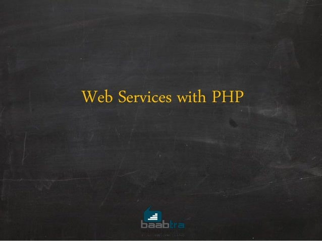 Intoduction to php  web services and json
