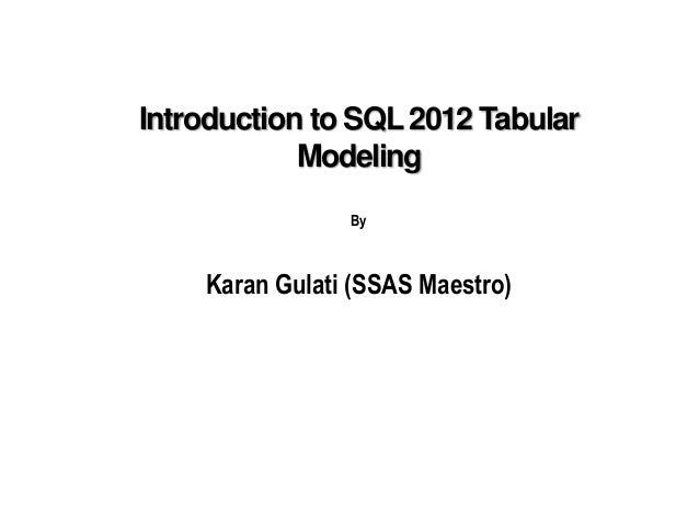 Intoduction to sql 2012 Tabular Modeling