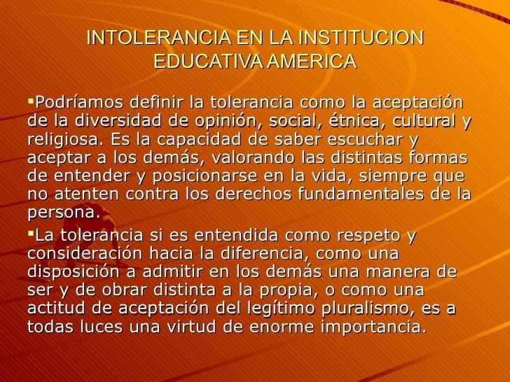 Intolerancia En La Institucion Educativa America