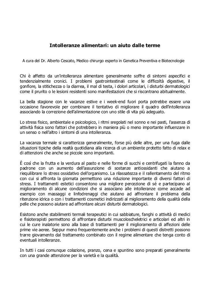 Intolleranze alimentari: un aiuto dalle terme A cura del Dr. Alberto Cescato, Medico chirurgo esperto in Genetica Preventi...