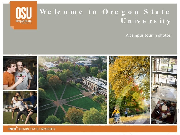 Welcome to Oregon State University A campus tour in photos