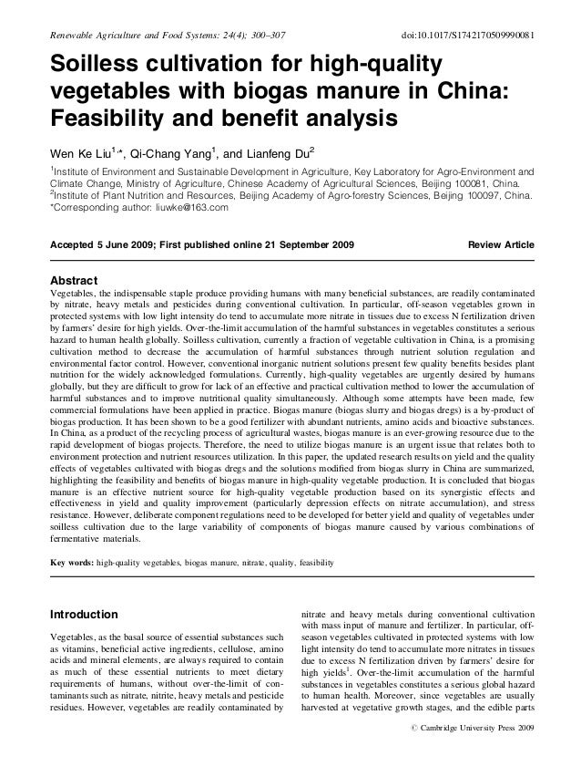 Soilless cultivation for high-quality vegetables with biogas manure in China: Feasibility and benefit analysis Wen Ke Liu1,...