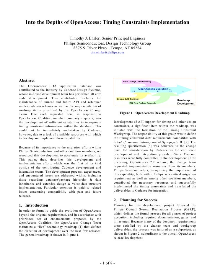 Into the Depths of OpenAccess: Timing Constraints Implementation                                    Timothy J. Ehrler, Sen...