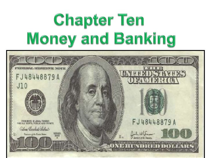 money and banking chapter 15 Voluntary exchange—we exchange money for the  to preview chapter 24, visit   central bank of the united states is the federal reserve  15 is bernanke  calling for any specific action or policy to combat inflation.