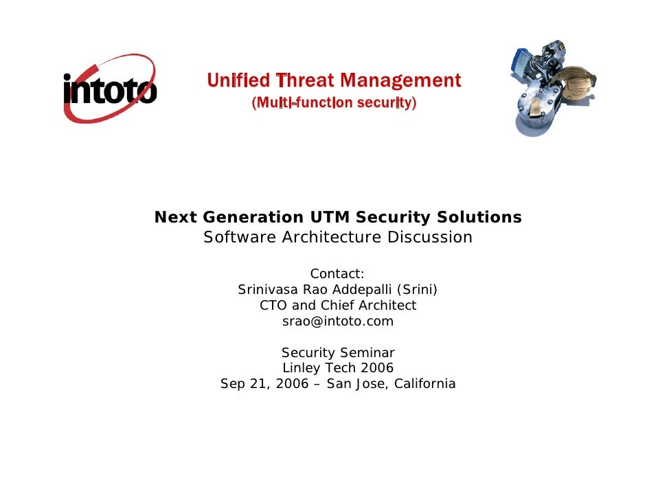 Unified Threat Management           (Multi-function security)     Next Generation UTM Security Solutions      Software Arc...