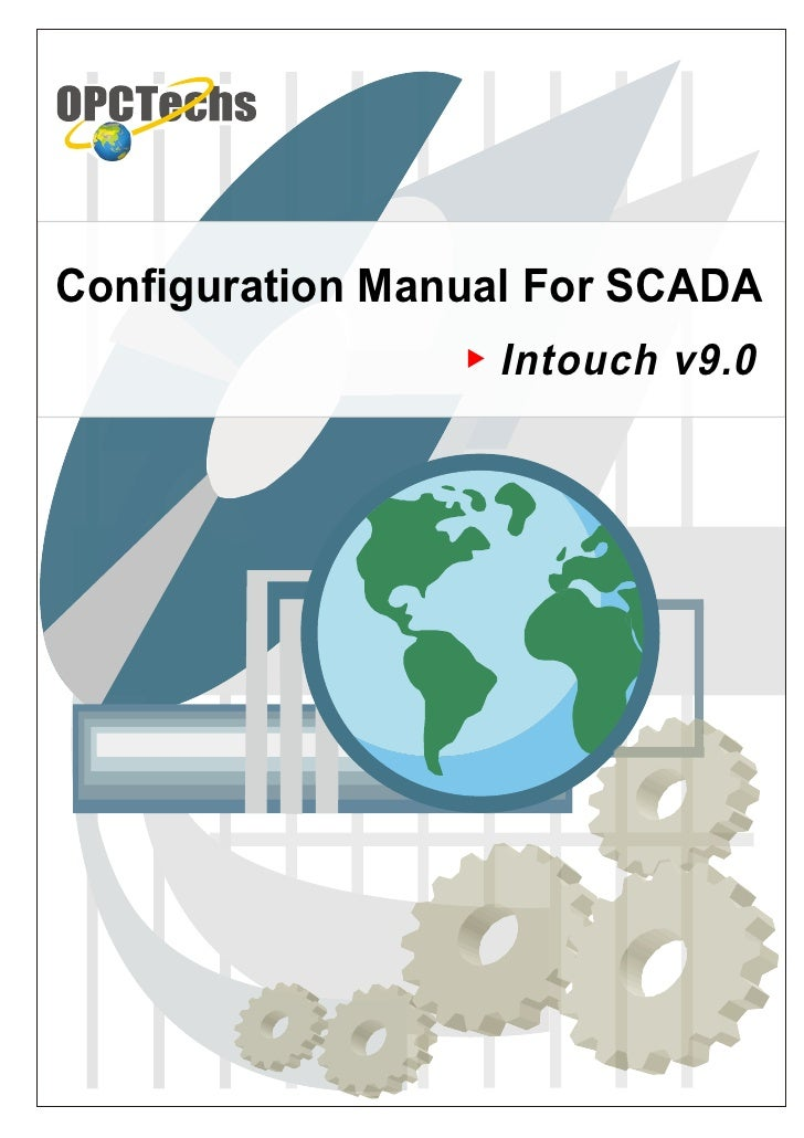 Configuration Manual For SCADA                  Intouch v9.0