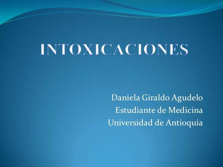 Daniela Giraldo Agudelo  Estudiante de MedicinaUniversidad de Antioquia