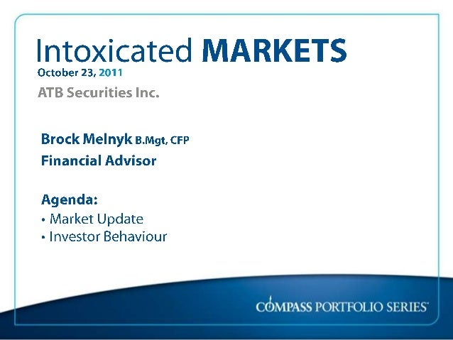 Intoxicated markets 2011