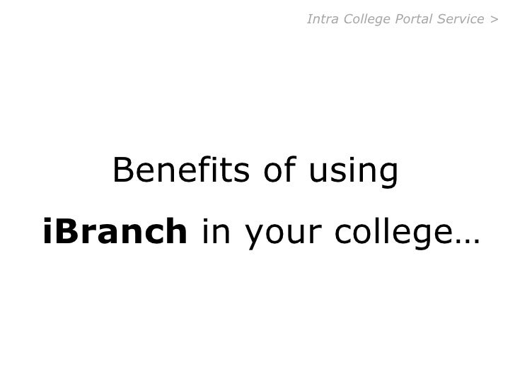 Intra College Portal -iBranch Benefits