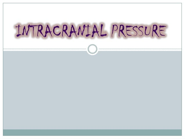 What you should know about Intracranial pressure