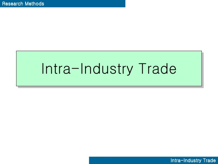 Intra Industry