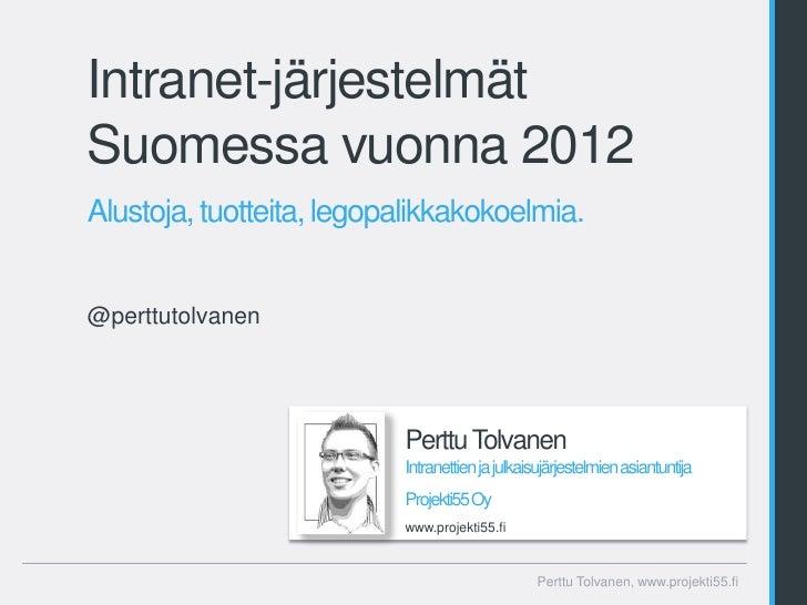 Intranet-järjestelmät Suomessa vuonna 2012