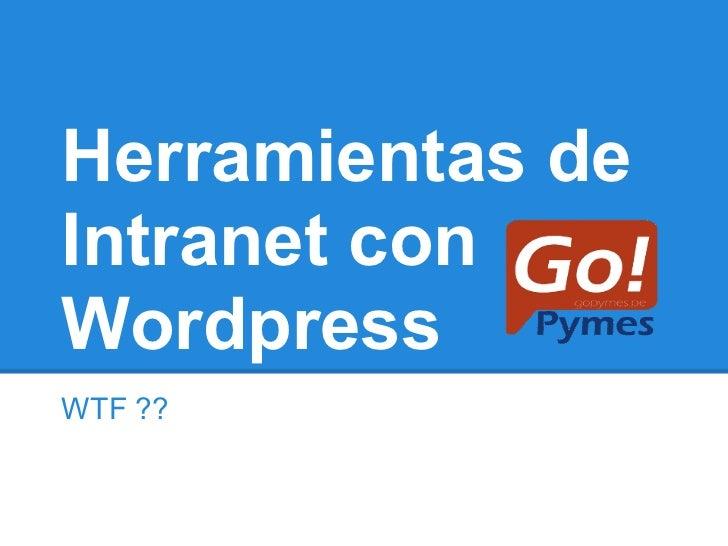Herramientas de Intranet con Wordpress
