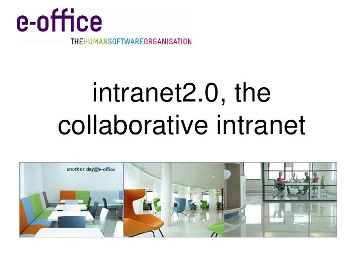 intranet2.0, the collaborative intranet<br />