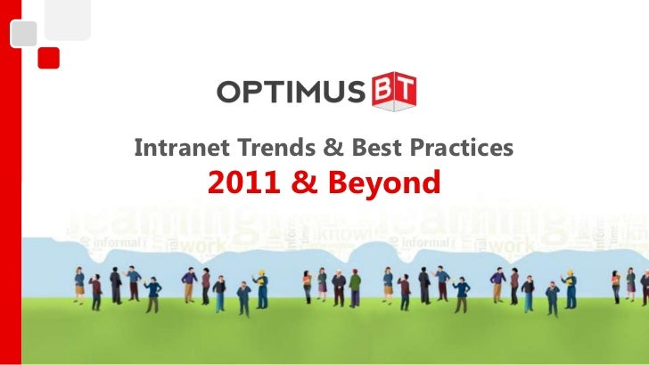 Intranet 2011 Presentation   Trends & Best Practices