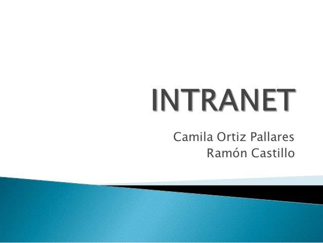 Camila Ortiz Pallares     Ramón Castillo
