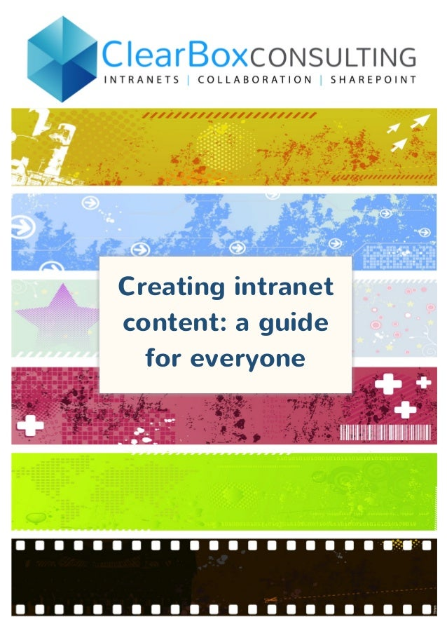 10 Ways to improve your Intranet Content - ClearBox Consulting