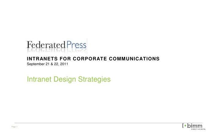 INTRANETS FOR CORPORATE COMMUNICATIONS September 21 & 22, 2011 Intranet Design Strategies