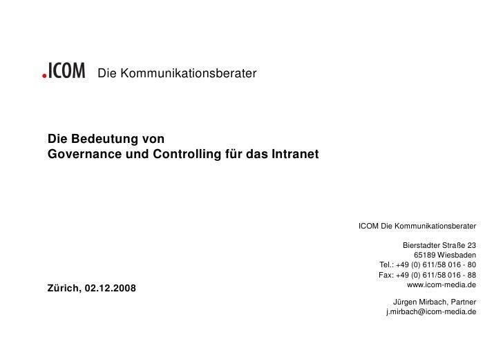 Die Kommunikationsberater     Die Bedeutung von Governance und Controlling für das Intranet                               ...