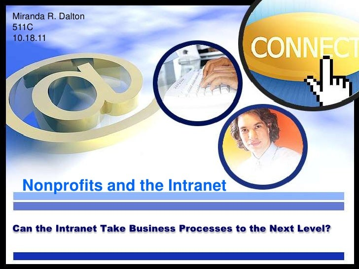 Can the Intranet Take Business Processes to the Next Level?