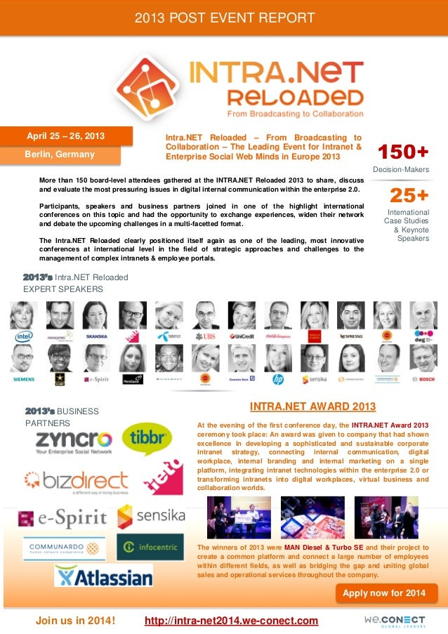 2013 POST EVENT REPORT  April 25 – 26, 2013 Berlin, Germany  Intra.NET Reloaded – From Broadcasting to Collaboration – The...