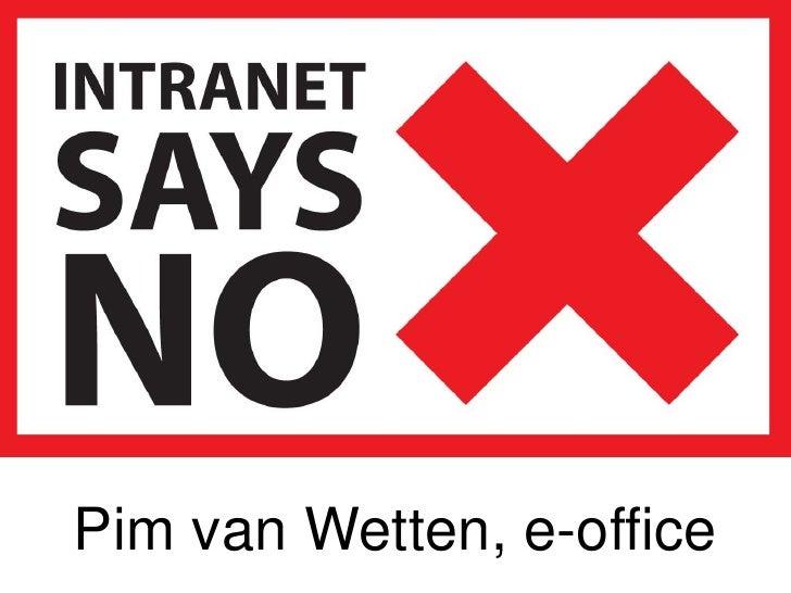Pim van Wetten, e-office<br />