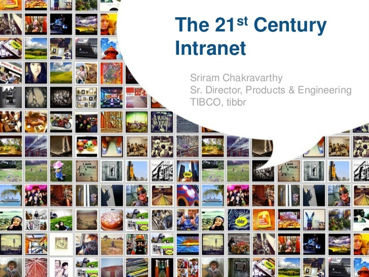 "THE NEXT GENERATION INTRANET: BRINGING ""SOCIAL"" TO WORK"