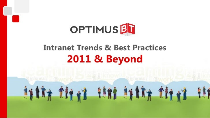 Intranet Trends & Best Practices      2011 & Beyond