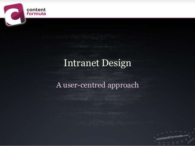 Intranet Design A user-centred approach