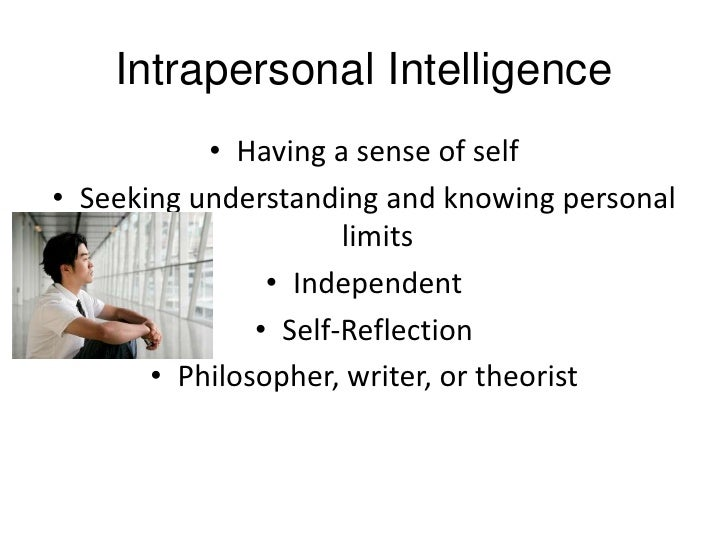 Interpersonal & Intrapersonal ?