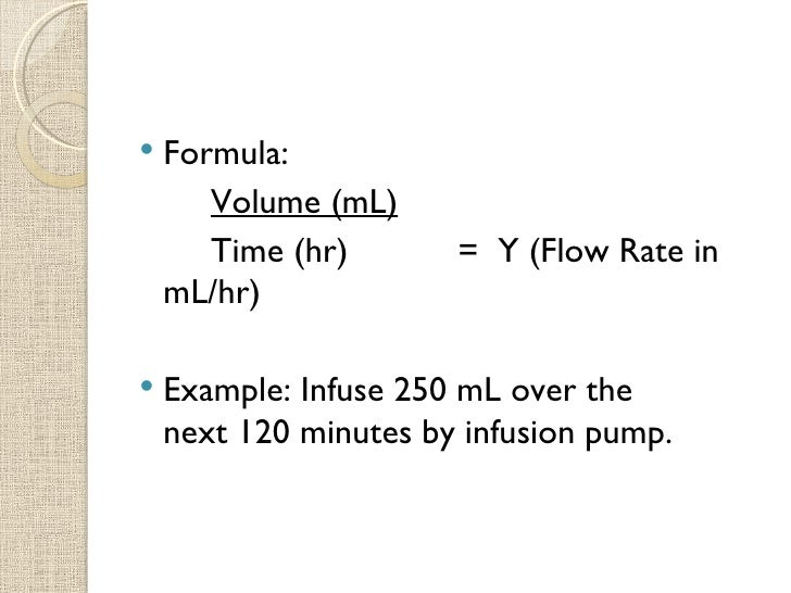 how to calculate iv fluid Examples 1) if an order was written to infuse a liter of iv fluid every 8 hours, at what rate would the iv pump be set for answer is 125 ml/hour.